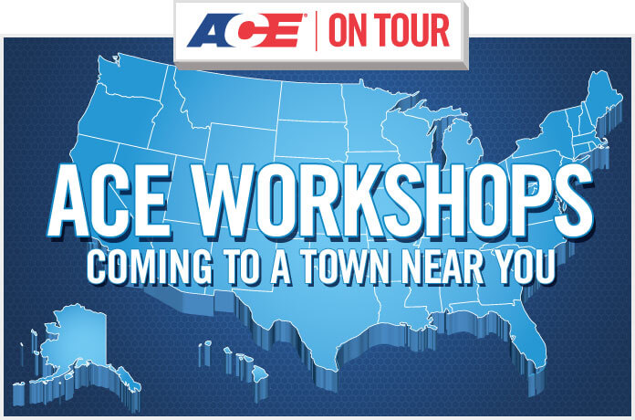 ACE On Tour - Ace Workshops Coming to a Town Near You