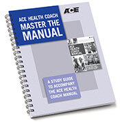 ACE Health Coach Master the Manual Study Guide