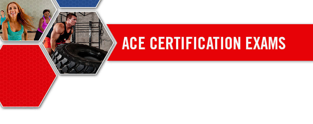 Personal Trainer Exam | ACE Fitness Certification Exam ...
