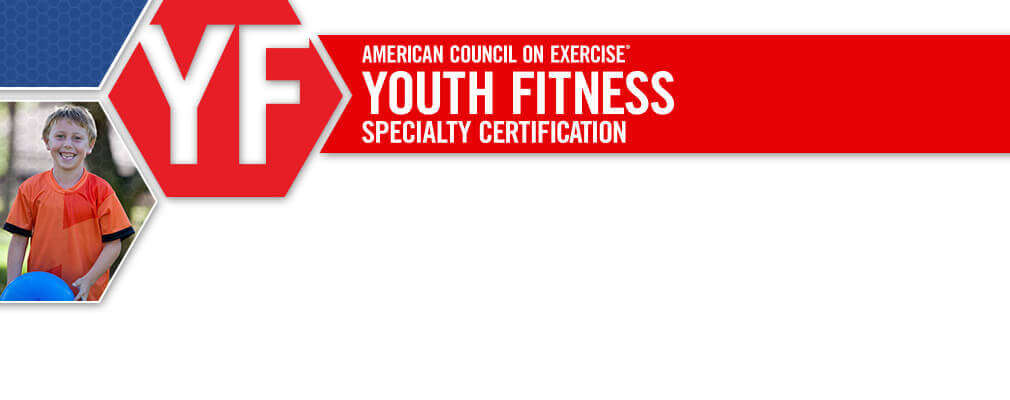 ACE Youth Fitness Specialty Certification