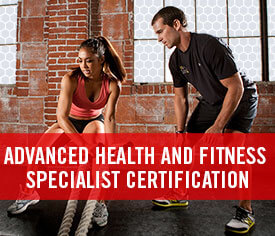 Advanced Health and Fitness Specialist Certification